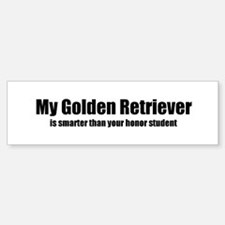 My Golden Retriever is smarte Bumper Bumper Bumper Sticker