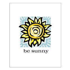 be sunny Posters