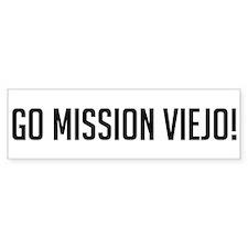 Go Mission Viejo! Bumper Bumper Sticker