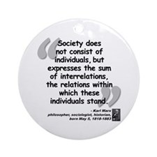 Marx Relations Quote Ornament (Round)