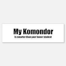 My Komondor is smarter than y Bumper Bumper Bumper Sticker