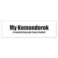 My Komondorok is smarter than Bumper Bumper Sticker