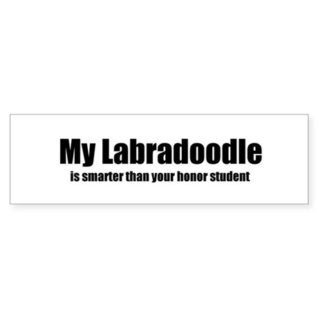 My Labradoodle is smarter tha Bumper Sticker