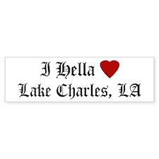 Hella Love Lake Charles Bumper Bumper Sticker