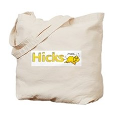 HICKS THUD'ing Chick Tote Bag