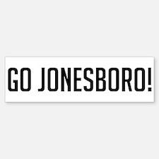 Go Jonesboro! Bumper Bumper Bumper Sticker