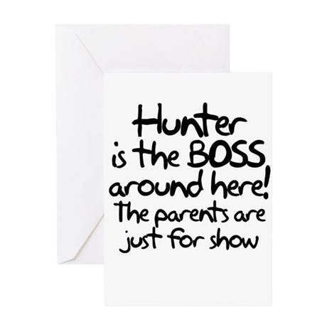 Hunter is the Boss Greeting Card