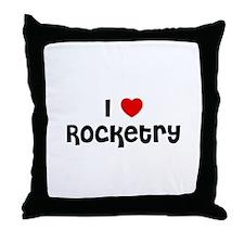 I * Rocketry Throw Pillow