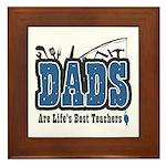 Dad Life's Best Teacher Framed Tile