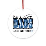 Dad Life's Best Teacher Ornament (Round)