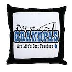 Grandpa Life's Best Teacher Throw Pillow