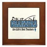 Grandpa Life's Best Teacher Framed Tile