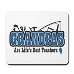 Grandpa Life's Best Teacher Mousepad