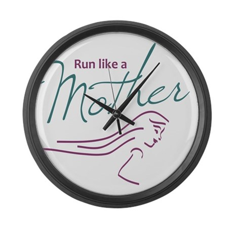 Run Like a Mother Large Wall Clock