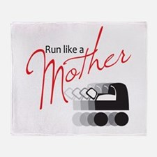 Run Like a Mother Throw Blanket