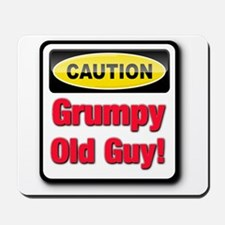 Caution: Grumpy Old Guy Mousepad