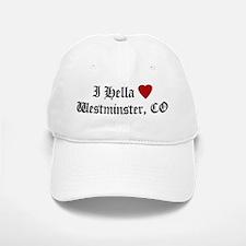 Hella Love Westminster Baseball Baseball Cap
