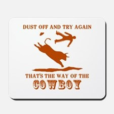The Way of the Cowboy Mousepad