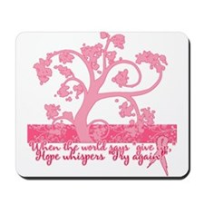 Breast Cancer Awareness/Motivation Mousepad