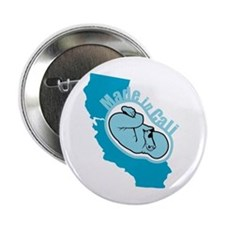 "Made In California - Badass 2.25"" Button"