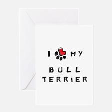 I *heart* My Bull Terrier Greeting Card