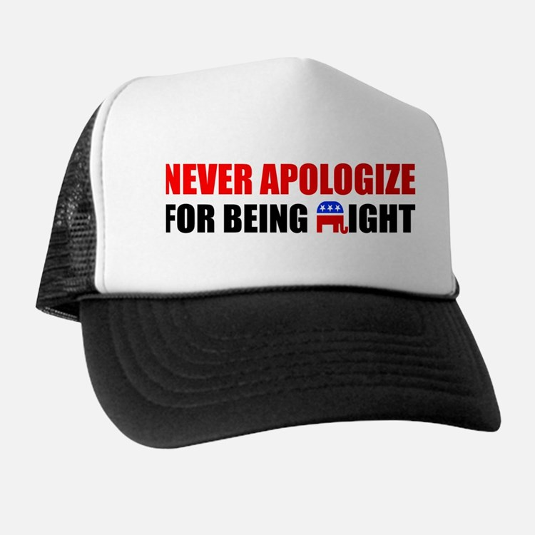 """Never Apologize"" Trucker Hat"