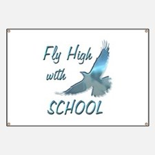Fly with School Banner