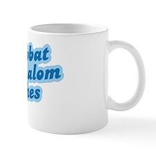 Shalom Bitches Mug