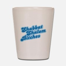Shalom Bitches Shot Glass