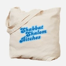 Shalom Bitches Tote Bag