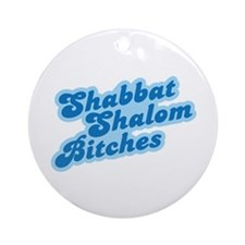 Shalom Bitches Ornament (Round)