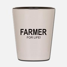 Farmer For Life Shot Glass