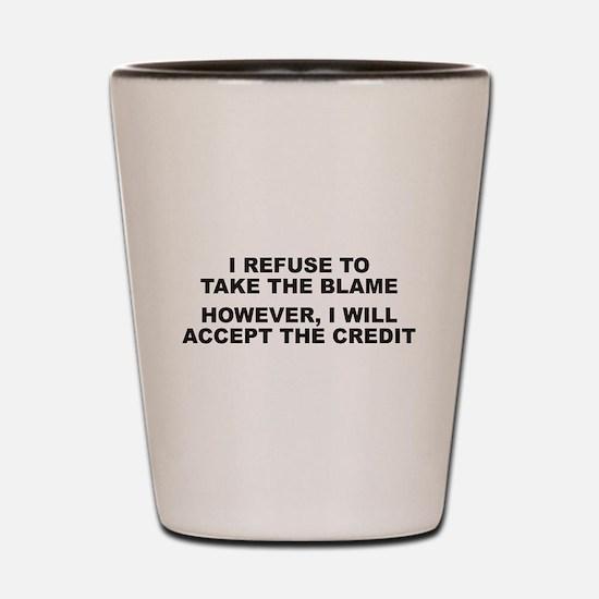 Blame-Credit Shot Glass
