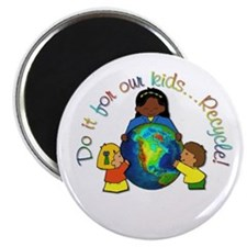 Do it for our kids..Recycle! Magnet