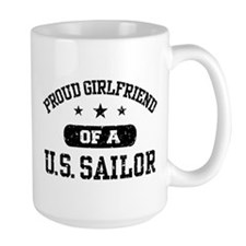 Proud Girlfriend of a US Sailor Mug