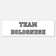 Team Bolognese Bumper Bumper Bumper Sticker