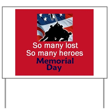 Memorial Day Yard Sign