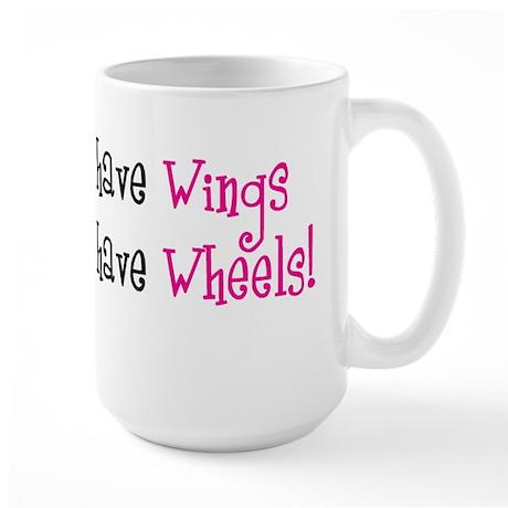Some Angels have Wheels Large Mug