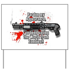 Zombie Killing Graphic Yard Sign