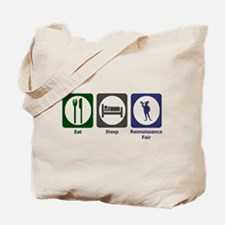 Eat - Sleep - Ren Fair Tote Bag