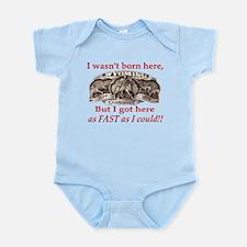 Not Born Here Infant Bodysuit
