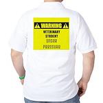 WARNING: Vet Student Under Pressure Golf Shirt