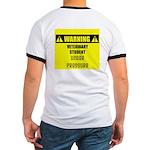 WARNING: Vet Student Under Pressure Ringer T