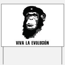 Viva La Evolution Yard Sign