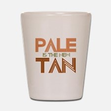 PALE IS THE NEW TAN SHIRT T-S Shot Glass