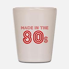 MADE IN THE 80'S SHIRT TEE SH Shot Glass