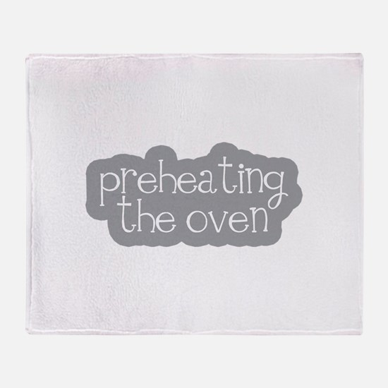 Preheating the Oven Throw Blanket