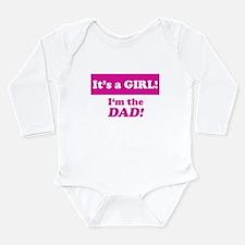 It's A Girl! I'm The Dad Long Sleeve Infant Bodysu