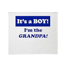 It's A Boy! I'm The Grandpa Throw Blanket