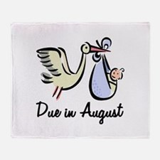 Due In August Stork Throw Blanket